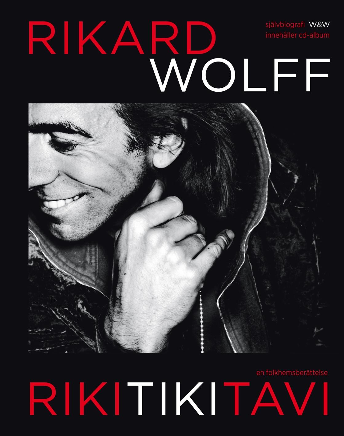 """Rikitikitavi"" av Rikard Wolff [republicering]"