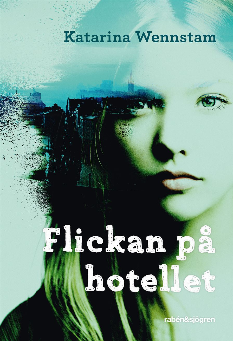 """""""Flickan på hotellet"""" av Katarina Wennstam"""