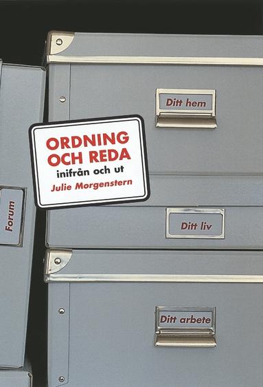 """""""Ordning och reda – inifrån och ut"""" av Julie Morgenstern"""