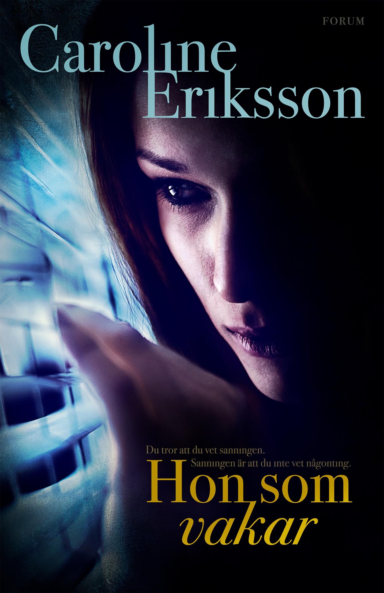 """Hon som vakar"" av Caroline Eriksson"