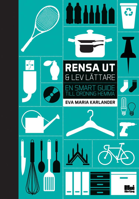 """Smakebit på søndag– """"Rensa ut & lev lättare"""" av Eva Maria Karlander"""