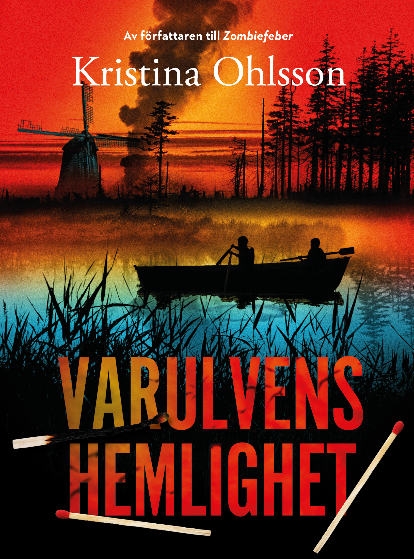 """""""Varulvens hemlighet"""" av Kristina Ohlsson"""