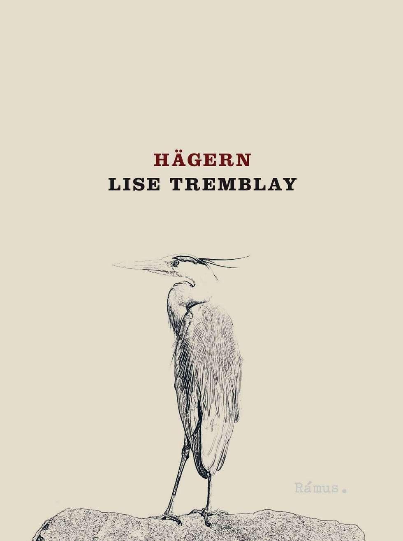 """Hägern"" av Lise Tremblay"