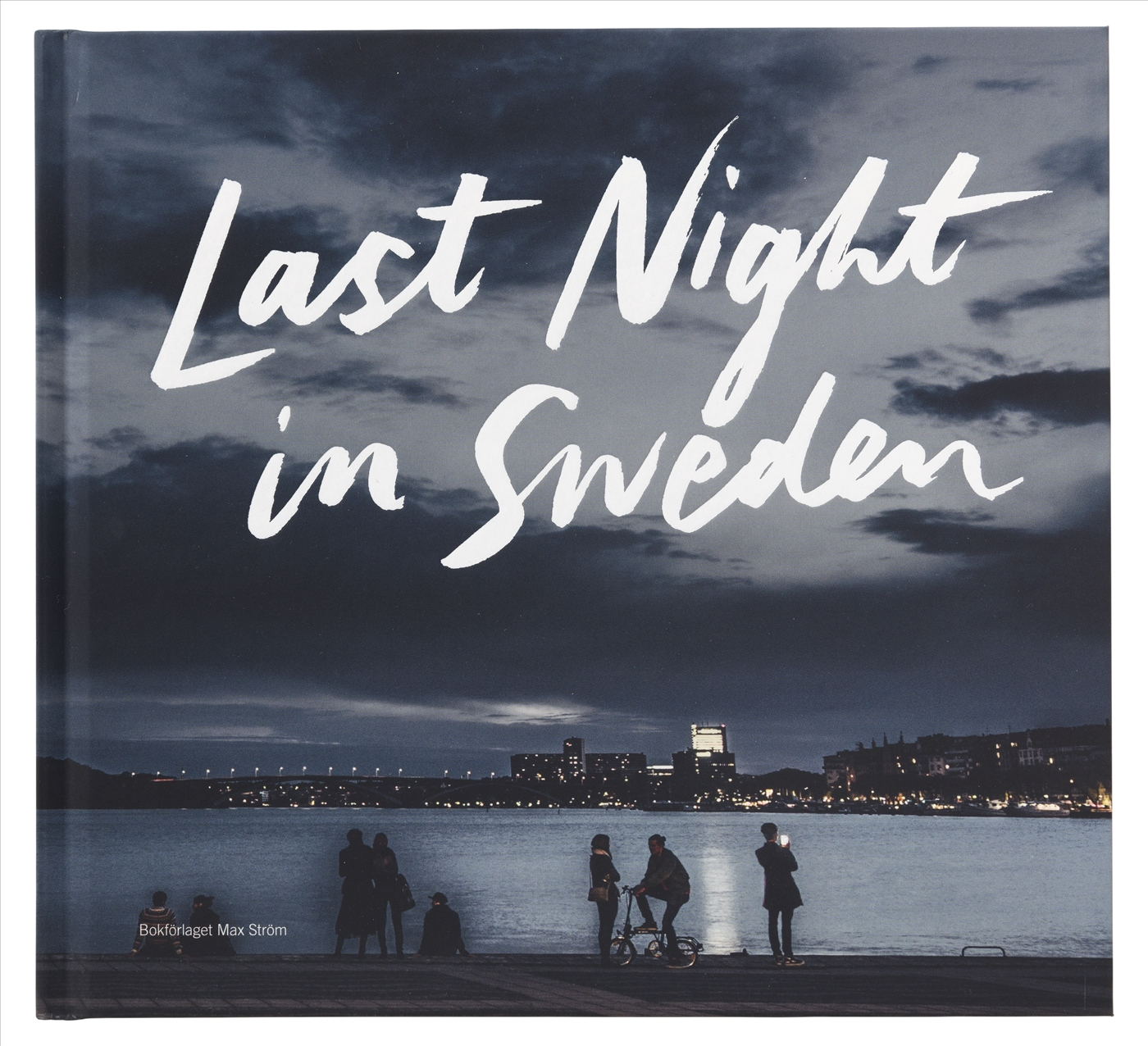 "Smakebit på søndag – ""Last night in Sweden"""