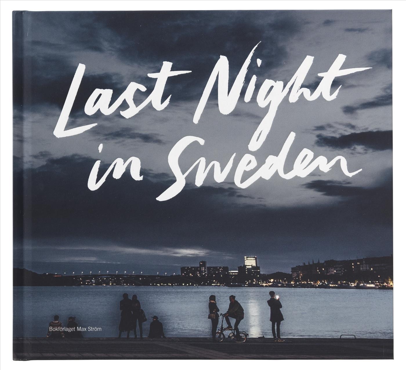"Smakebit på søndag– ""Last night in Sweden"""