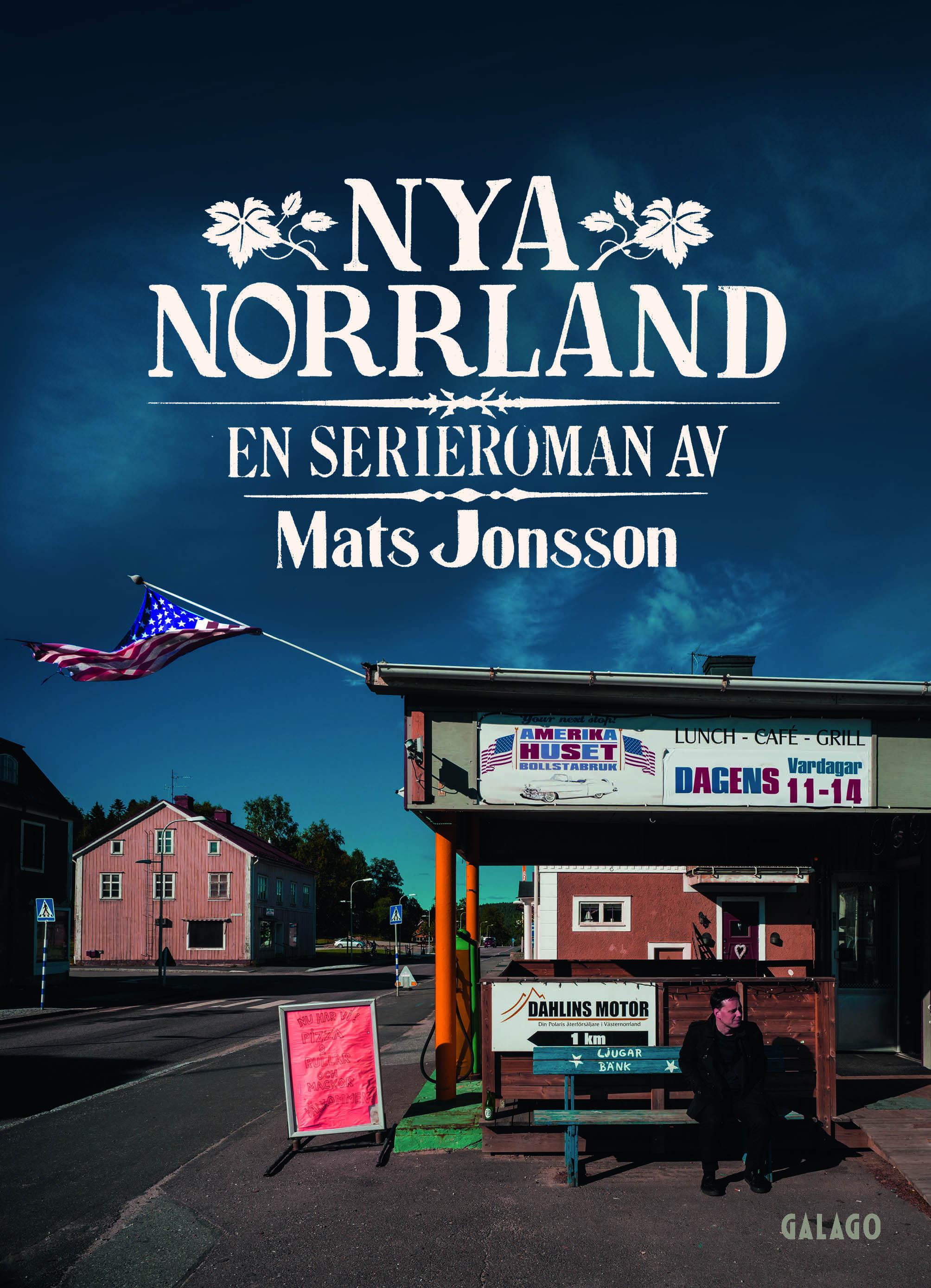 """""""Nya Norrland"""" av Mats Jonsson"""