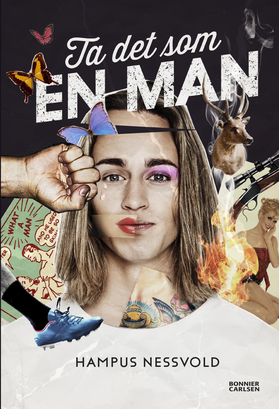 """""""Ta det som en man"""" av Hampus Nessvold"""